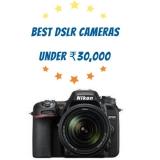 Best DSLR Camera between 20000 to 30000 online on Amazon and Flipkart [2018]