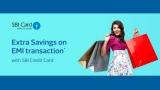 SBI Credit Card Extra Savings on EMI